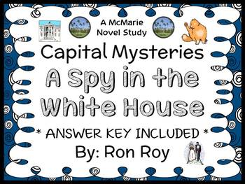 Capital Mysteries: A Spy in the White House (Roy) Novel Study / Comprehension