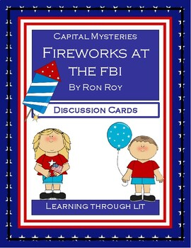 Capital Mysteries FIREWORKS AT THE FBI - Discussion Cards