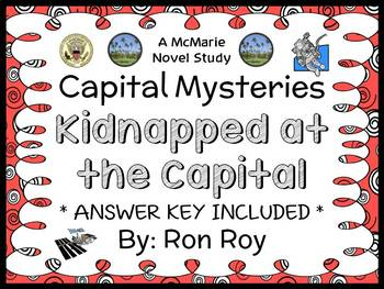 Capital Mysteries: Kidnapped at the Capital (Roy) Novel Study / Comprehension