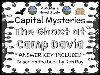 Capital Mysteries: The Ghost at Camp David (Ron Roy) Novel Study / Comprehension