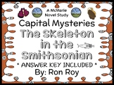 Capital Mysteries: The Skeleton in the Smithsonian (Ron Roy) Novel Study