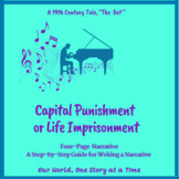 Capital Punishment or Life in Prison: Writing a Narrative Essay