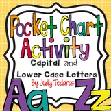 Capital and Lowercase Letters Pocket Chart Activity