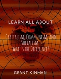 Capitalism, Communism, and Socialism: What's the Difference?