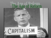 Capitalism & Socialism- Age of Reform