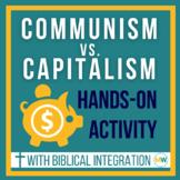 Capitalism vs Communism + Biblical Integration | Low Prep Classroom Activity