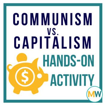 Capitalism vs Communism   Low Prep Classroom Simulation Activity