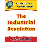 Capitalism vs. Communism: The Industrial Revolution Gr. 5-8