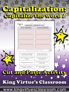Capitalization: Capitalize the word I Cut and Paste Activity- King Virtue