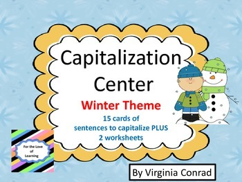 Capitalization Center and Worksheets---Winter Theme