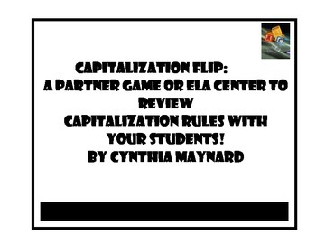 Capitalization Flip: Review game or ELA  Center for Capita
