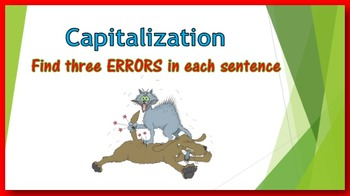 Capitalization PowerPoint:  find three ERRORS in each sentence