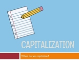Capitalization Powerpoint: Capitalization Rules and Practice