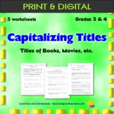 Capitalization - Titles - 3 worksheets - Grade 3 & 4 - CCSS