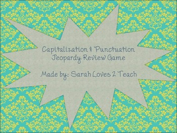 Capitalization & Punctuation Jeopardy Review Game