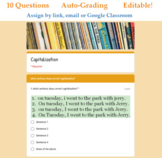 Capitalization Quiz for Google Classroom (Auto Grading) -