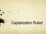 Capitalization Rules! (interactive slides for student participation!)
