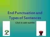 Capitalization, Types of Sentences, and End Punctuation Unit
