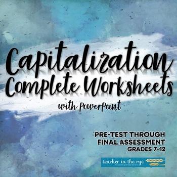 Capitalization Unit Complete Worksheets--Pre-Test Through Final Assessment