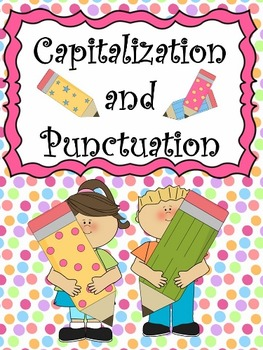 Capitalization and Punctuation Resources
