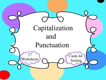 Capitalization and Punctuation: worksheets and word cards for sorting
