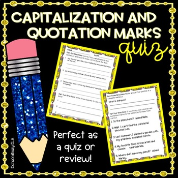 Capitalization and Quotation Marks Quiz