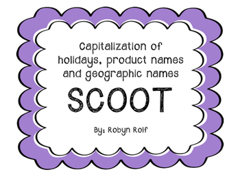 Capitalization of  holidays, product names and geographic names SCOOT