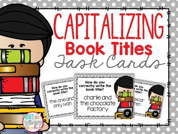 Capitalizing Book Titles Task Cards