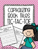 Capitalizing Book Titles Tic-Tac-Toe Game