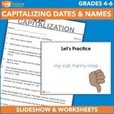 Capitalization: Capitalizing Dates and Names
