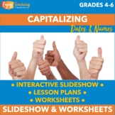 Capitalizing Dates and Names PowerPoint Presentation and W