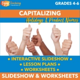 Capitalization: Capitalizing Holidays and Product Names