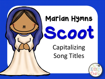 Capitalizing Song Titles Scoot Task Cards Marian Hymns