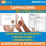 Capitalizing Titles Interactive PowerPoint and Worksheets