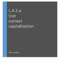 L.3.2.a, L.4.2.a Capitalizing Titles: Books, Magazines, Po