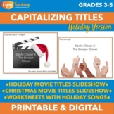 Capitalizing Titles - Holiday Capitalization Activities