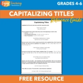 Capitalizing Titles Reference Guide - Free