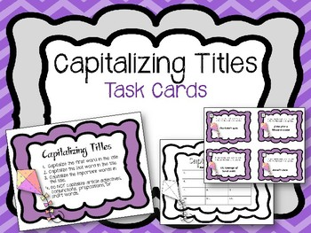 Capitalizing Titles. Task Cards.  Capitalization. ELA Center