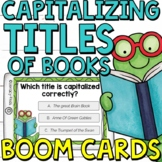 Capitalizing Titles of Books Correctly Boom Cards (Digital