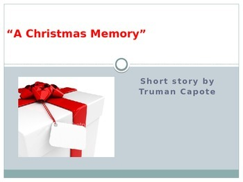 "Capote's ""A Christmas Memory"" PowerPoint"