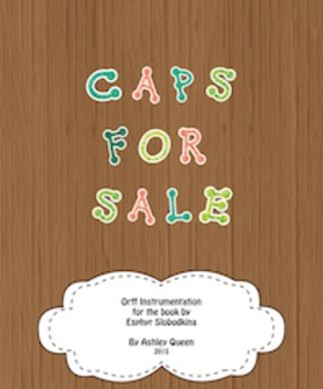 Caps For Sale: Instrumentation for Orff Instruments