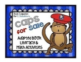 Caps for Sale...Adapted Book, Emergent Readers, Literacy a