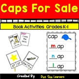 Caps for Sale | Book Activities | Retelling | Social Studies | Word Families | K