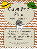 Caps for Sale Graphing & Patterns Math Activity Set