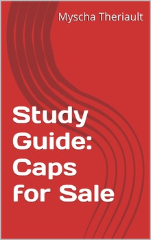 Caps for Sale Literature Unit and Study Guide