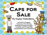 Caps for Sale by Esphyr Slobodkina:  A Complete Literature Study!