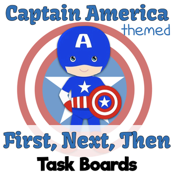 "Captain America Themed ""FIRST, NEXT, THEN"" Task Boards"
