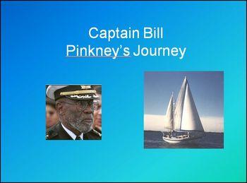 Captain Bill Pinkney Power Point slide show