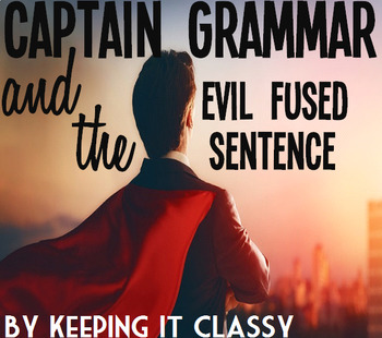 Captain Grammar and the Evil Fused Sentence: A Readers' Theater and Prezi