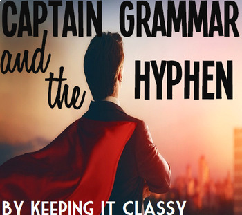 Captain Grammar and the Hyphen: A Readers' Theater and Prezi